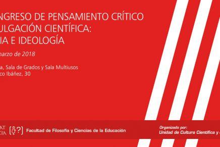 III Congreso Pensamiento Crítico i Divulgación Científica. Ciencia e Ideología | Valencia, 6-7 marzo 2018